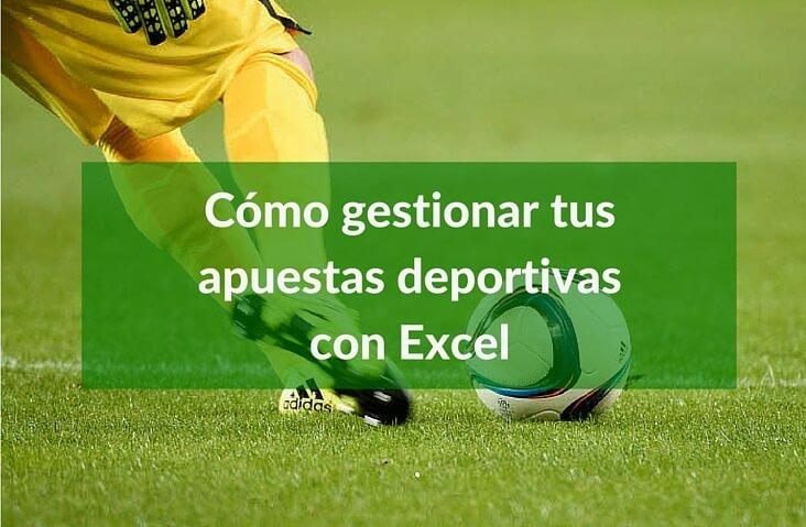 Apuestas con Excel